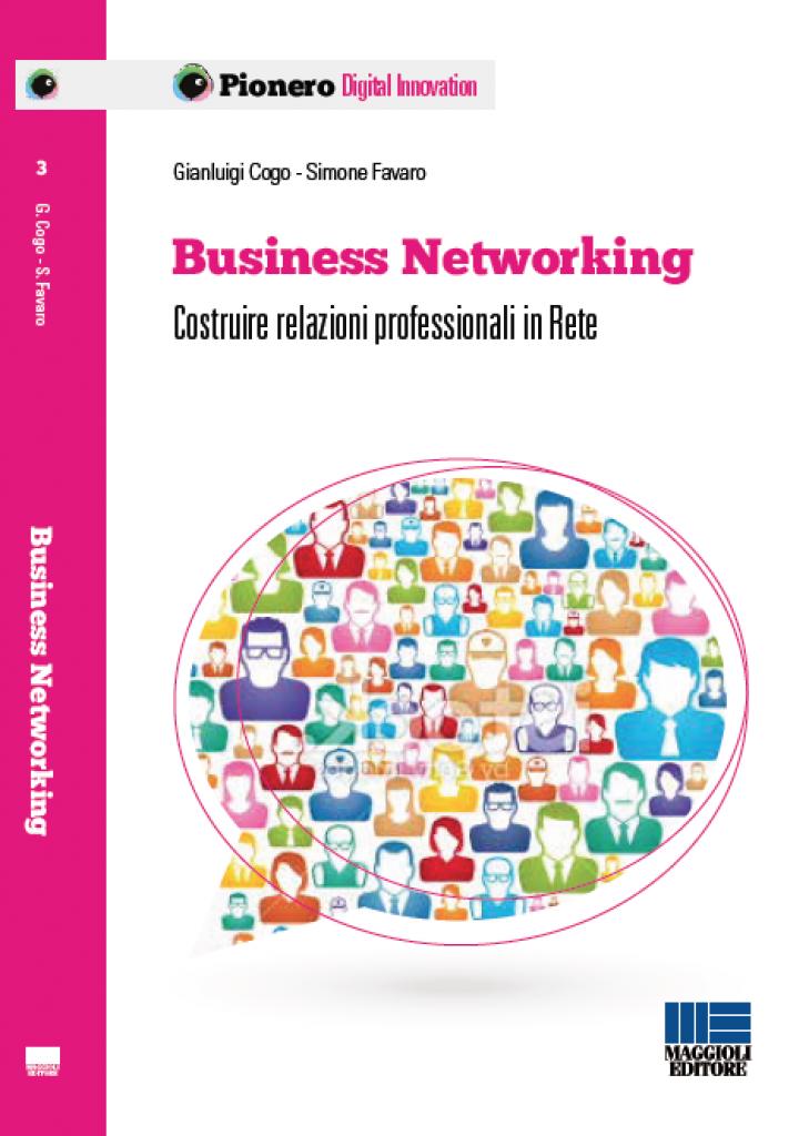 Simone Favaro, Simone Favaro - Business Networking - Costruire Relazioni in rete, Maggioli Editore, 2013
