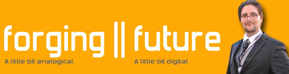 Forging || future